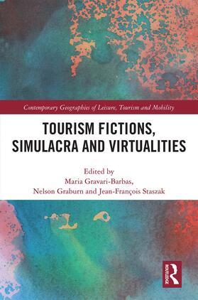Gravari-Barbas / Graburn / Staszak | Tourism Fictions, Simulacra and Virtualities | Buch | sack.de