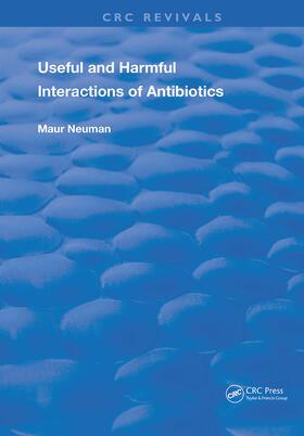 Neuman | Useful and Harmful Interactions of Antibiotics | Buch | sack.de