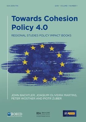 Bachtler / Oliveira Martins / Wostner   Towards Cohesion Policy 4.0   Buch   sack.de