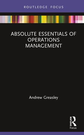 Greasley   Absolute Essentials of Operations Management   Buch   sack.de
