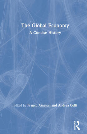 Amatori / Colli | The Global Economy | Buch | sack.de