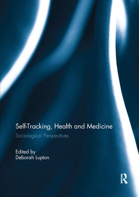 Lupton | Self-Tracking, Health and Medicine | Buch | sack.de