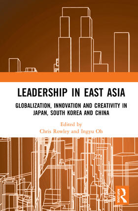 Rowley / Oh   Leadership in East Asia   Buch   sack.de