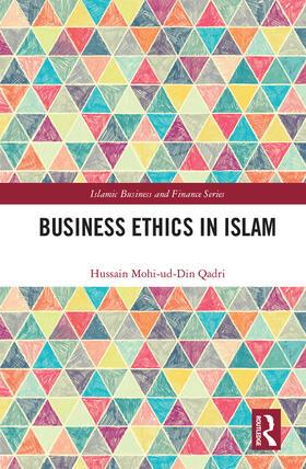 Qadri | Business Ethics in Islam | Buch | sack.de