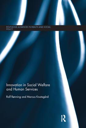 Rønning / Knutagard | Innovation in Social Welfare and Human Services | Buch | sack.de