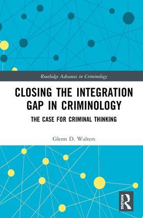 Walters   Closing the Integration Gap in Criminology   Buch   sack.de