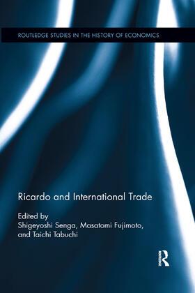 Senga / Fujimoto / Tabuchi | Ricardo and International Trade | Buch | sack.de
