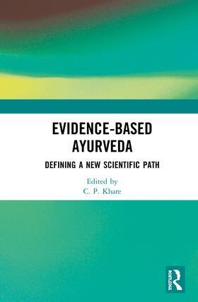Khare | Evidence-based Ayurveda | Buch | sack.de