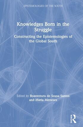 de Sousa Santos / Meneses | Knowledges Born in the Struggle | Buch | sack.de