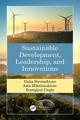 Streimikiene / Mikalauskiene / Ciegis | Sustainable Development, Leadership, and Innovations | Buch | sack.de