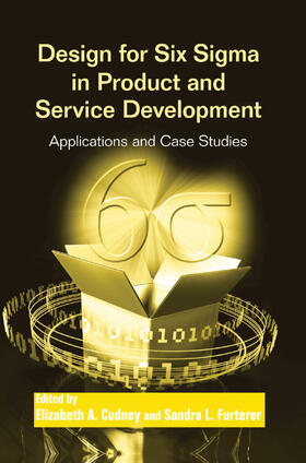 Cudney / Furterer | Design for Six Sigma in Product and Service Development | Buch | sack.de