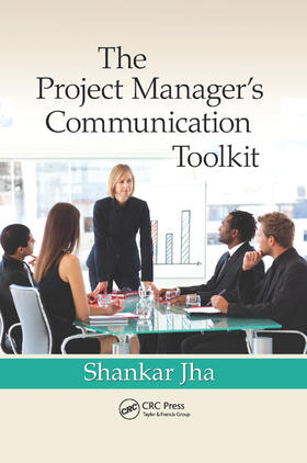 Jha | The Project Manager's Communication Toolkit | Buch | sack.de