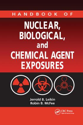Leikin / McFee / Kerscher   Handbook of Nuclear, Biological, and Chemical Agent Exposures   Buch   sack.de