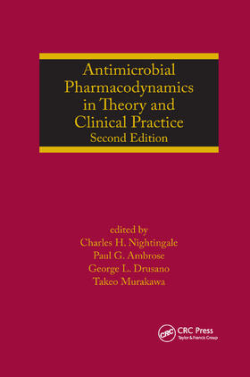 Nightingale / Ambrose / Drusano | Antimicrobial Pharmacodynamics in Theory and Clinical Practice | Buch | sack.de