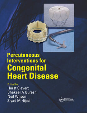 Sievert / Qureshi / Wilson | Percutaneous Interventions for Congenital Heart Disease | Buch | sack.de