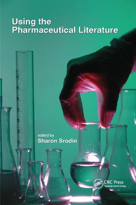 Srodin   Using the Pharmaceutical Literature   Buch   sack.de