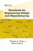 Khan / Raouf    Standards for Engineering Design and Manufacturing   Buch    Sack Fachmedien