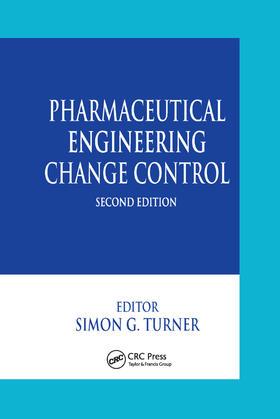 Turner   Pharmaceutical Engineering Change Control   Buch   sack.de