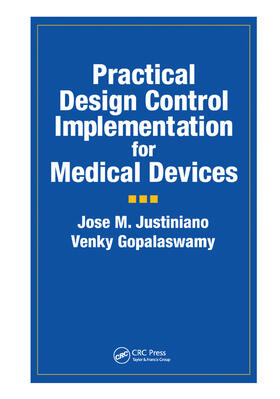 Justiniano / Gopalaswamy | Practical Design Control Implementation for Medical Devices | Buch | sack.de
