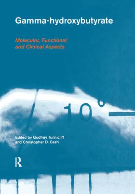 Tunnicliff / Cash   Gamma-Hydroxybutyrate   Buch   sack.de