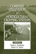 Stoffella / Kahn |  Compost Utilization In Horticultural Cropping Systems | Buch |  Sack Fachmedien