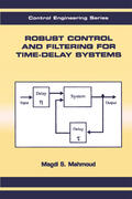 Mahmoud    Robust Control and Filtering for Time-Delay Systems   Buch    Sack Fachmedien