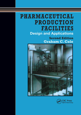 Cole | Pharmaceutical Production Facilities: Design and Applications | Buch | sack.de