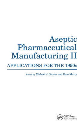 Groves / Murty   Aseptic Pharmaceutical Manufacturing II   Buch   sack.de