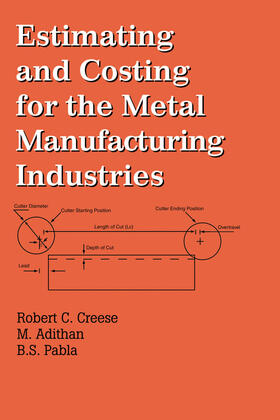 Creese / Adithan | Estimating and Costing for the Metal Manufacturing Industries | Buch | sack.de