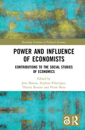Maesse / Pühringer / Rossier | The Power and Influence of Economists | Buch | sack.de