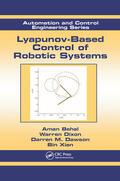 Behal / Dixon / Dawson    Lyapunov-Based Control of Robotic Systems   Buch    Sack Fachmedien