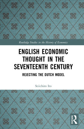 Ito | English Economic Thought in the Seventeenth Century | Buch | sack.de