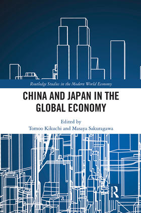 Kikuchi / Sakuragawa | China and Japan in the Global Economy | Buch | sack.de