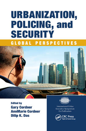 Cordner / Cordner / Das | Urbanization, Policing, and Security | Buch | sack.de