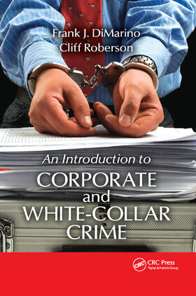 DiMarino / Roberson | Introduction to Corporate and White-Collar Crime | Buch | sack.de