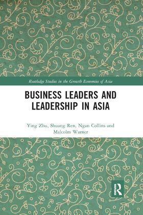 Zhu / Ren / Warner | Business Leaders and Leadership in Asia | Buch | sack.de