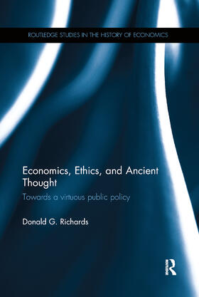 Richards | Economics, Ethics, and Ancient Thought | Buch | sack.de