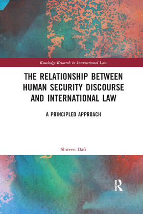 Daft   The Relationship between Human Security Discourse and International Law   Buch   sack.de