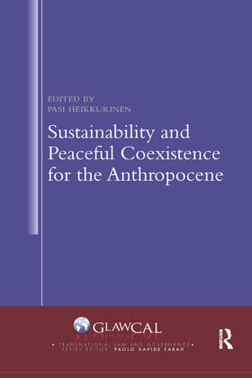 Heikkurinen | Sustainability and Peaceful Coexistence for the Anthropocene | Buch | sack.de