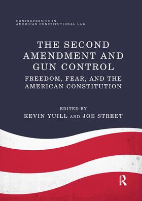 Yuill / Street | The Second Amendment and Gun Control | Buch | sack.de