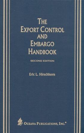 Hirshhorn   The Export Control and Embargo Handbook   Buch   sack.de