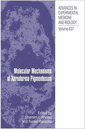Hanaoka / Ahmad | Molecular Mechanisms of Xeroderma Pigmentosum | Buch | sack.de