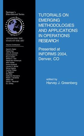 Greenberg | Tutorials on Emerging Methodologies and Applications in Operations Research | Buch | sack.de