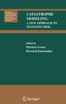 Kunreuther / Grossi | Catastrophe Modeling | Buch | sack.de