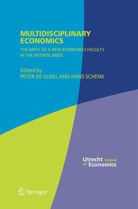 de Gijsel / Schenk | Multidisciplinary Economics | Buch | sack.de
