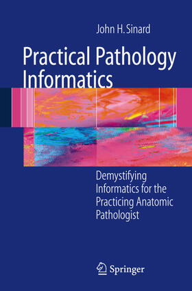 Sinard | Practical Pathology Informatics | Buch | sack.de