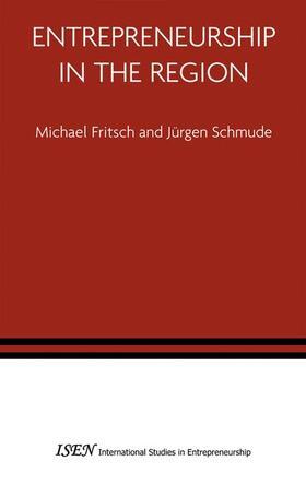 Schmude / Fritsch | Entrepreneurship in the Region | Buch | sack.de