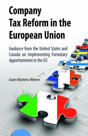 Martens-Weiner   Company Tax Reform in the European Union   Buch   sack.de