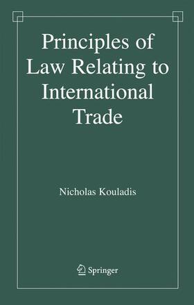 Kouladis | Principles of Law Relating to International Trade | Buch | sack.de