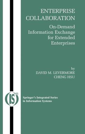 Levermore / Hsu   Enterprise Collaboration: On-Demand Information Exchange for Extended Enterprises   Buch   sack.de